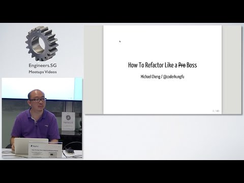 How to Refactor Like a Boss - Singapore PHP User Group