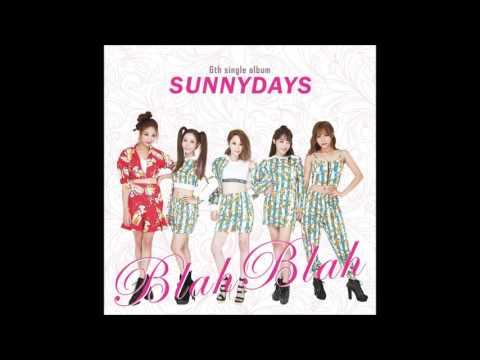 Sunny Days (써니데이즈) - Blah Blah (블라블라) [Official Audio]