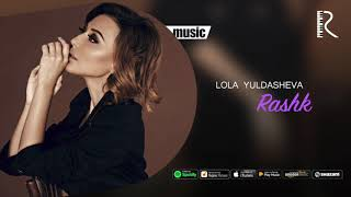 Lola Yuldasheva - Rashk ( music)