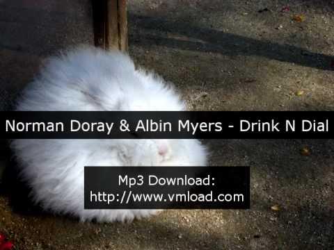 Norman Doray & Albin Myers - Drink N Dial