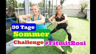 30 Tage Sommer Challenge - Trainiere mit Mareike und mir deine Bikinifigur - Fit mit Rosi