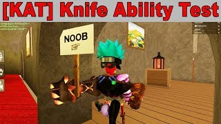ROBLOX [KAT] KNIFE ABILITY TEST