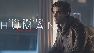 Dick Grayson - ONLY HUMAN ( TITANS ) Tribute/edit [V2]