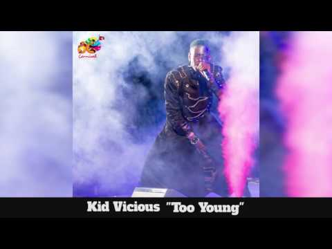 (Antigua Carnival 2016 Jr. Soca Music) Kid Vicious - Too Young