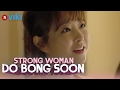 Strong Woman Do Bong Soon - EP 15 | Can I Call You Min Min? Park Bo Young's Chin Kiss [Eng Sub]
