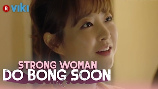 Video Strong Woman Do Bong Soon - EP 15 | Can I Call You Min Min? Park Bo Young's Chin Kiss [Eng Sub] download MP3, 3GP, MP4, WEBM, AVI, FLV September 2017