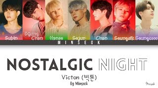 VICTON (빅톤) - nostalgic night (그리운 밤) (Color Coded/Han/Rom/Eng Lyrics)