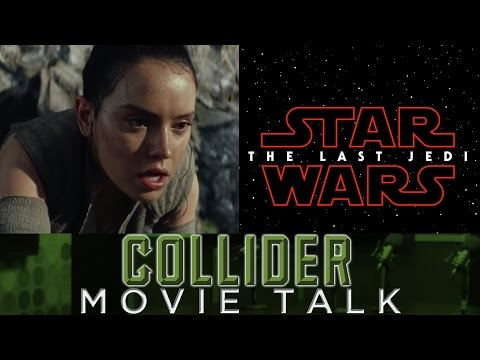 Star Wars: The Last Jedi First Teaser Trailer Released - Collider Movie Talk