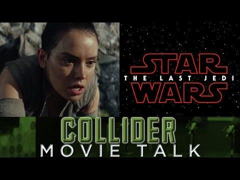 Star Wars: The Last Jedi First Teaser Trailer Released - Collider Movie Talk