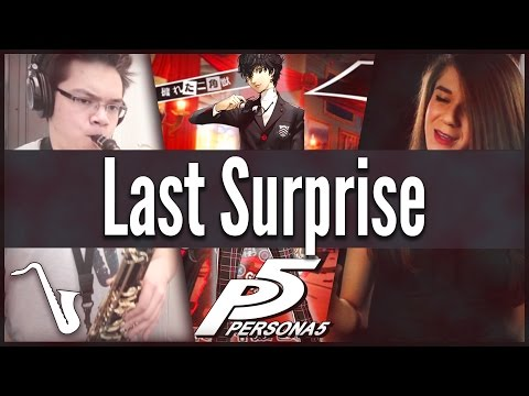 Persona 5: Last Surprise - Jazz Cover || insaneintherainmusic (feat. Adrisaurus, Brandon S & Chris A