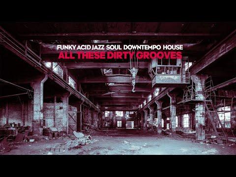 Funky Acid Jazz Soul - Best Music Celebration LTJ Xperience selection