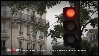 Chauffard et délit de fuite: La traque des policiers - Reportage Complet