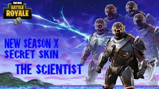 Live FORTNITE SEASON X NEW THE SCIENTIST SKIN (SEASON X SECRET SKIN)