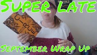 Super Late September Wrap Up !!!!