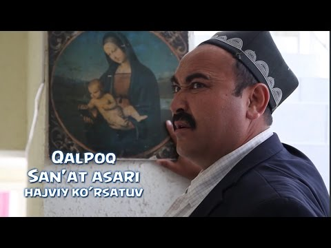 Qalpoq - San'at asari   Калпок - Санъат асари (hajviy ko'rsatuv)