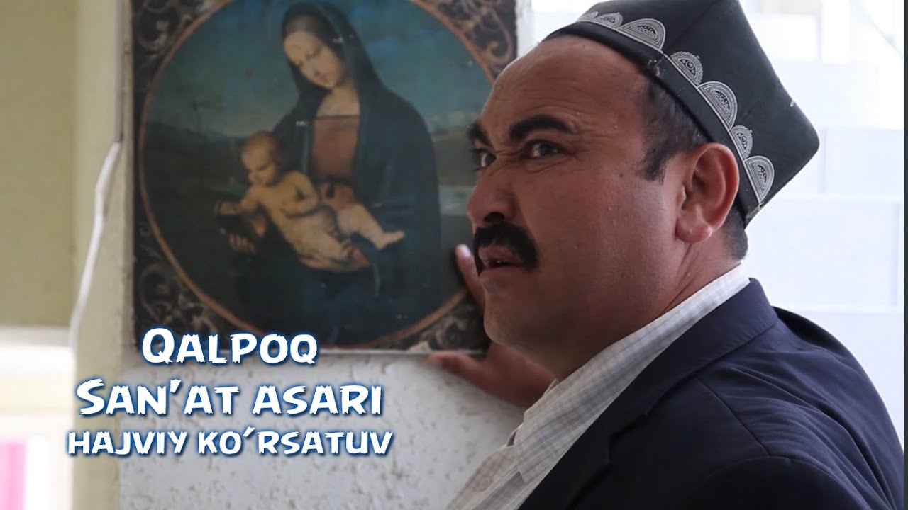 Qalpoq - San'at asari | Калпок - Санъат асари (hajviy ko'rsatuv)