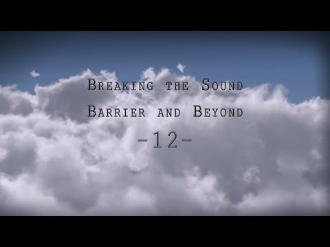 Science of Flight | Breaking the Sound Barrier and Beyond | The Great Courses