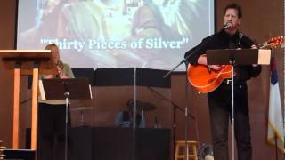 30 Pieces of Silver (Good Friday / Easter / Last Supper song)    FCC Worship Band