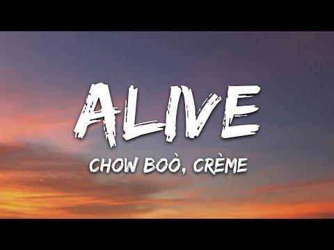 Chow Boò CrÈme - Alive 7clouds Release