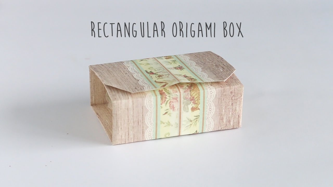 DIY Rectangular Origami Box