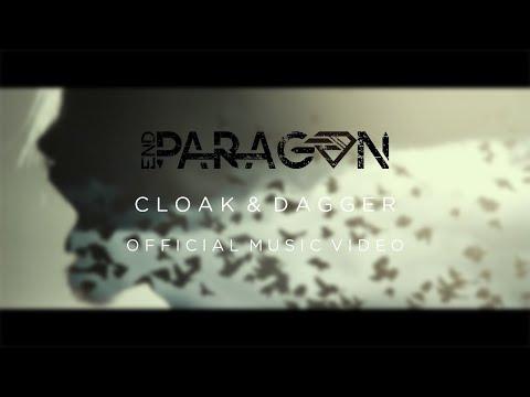 End Paragon - Cloak & Dagger (Official Music Video)