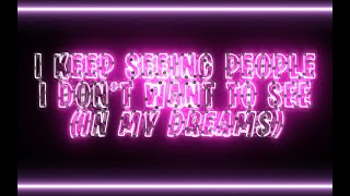 Fifth Lucky Dragon: I Keep Seeing People I Don't Want To See (In My Dreams) [Lyric Video]