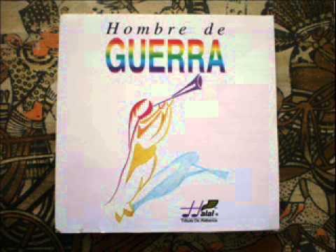 HOMBRE DE GUERRA 1; CRISTO ES REY, GRANDE ERES, HOMBRE DE GUERRA, HOSANNA AL ALTISIMO