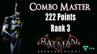 222 POINTS!!  Combo Master AR Combat Challenge 3 stars - Batman Arkham Knight Rank 3 Guide