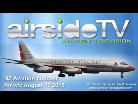NZ Aviation Podcast w/c August 17 2015