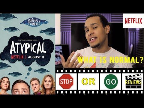 Atypical - Season 1 Review