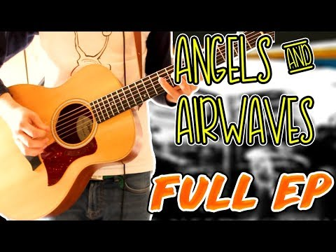Angels & Airwaves - We Don't Need To Whisper (ACOUSTIC) Guitar Cover (FULL EP) 1080P