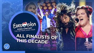 All finalists of this decade - Eurovision Song Contest