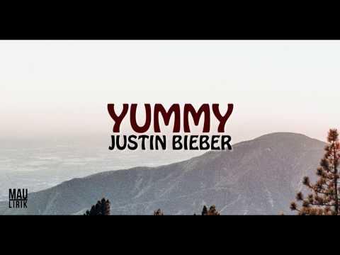 yummy---justin-bieber-(lirik)