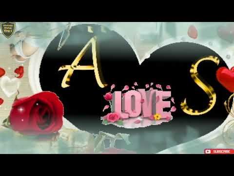 A And S Letter Whatsapp Status || A Love S Name Whatsapp Status ||