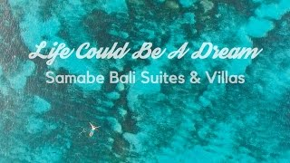 Life Could Be A Dream  |  Samabe Bali  |  One Bedroom Villa Tour