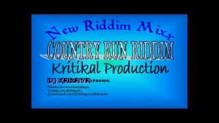 Download Country Run Riddim MIX[April 2012] - Kritikal Production MP3 song and Music Video
