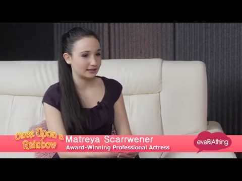 Once Upon A Rainbow featuring 16yr old awardwinning actress Matreya Scarrwener