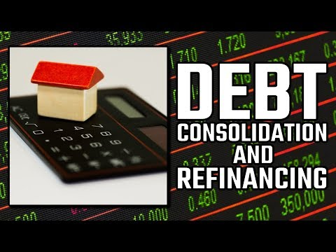 Debt Consolidation and Refinancing
