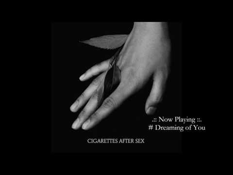Cigarettes After Sex | Full Songs | Part I ( Feb 2017 )