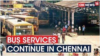 Intra-City Bus Services Continue In Chennai Despite Lockdown | CNN News18