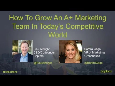 How To Grow An A+ Marketing Team Webinar