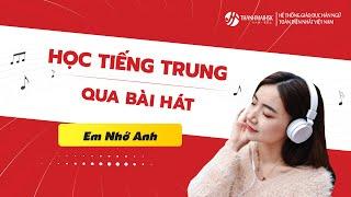[THANHMAIHSK][Vietsub+Pinyin] Em nhớ anh - Joyce Chu