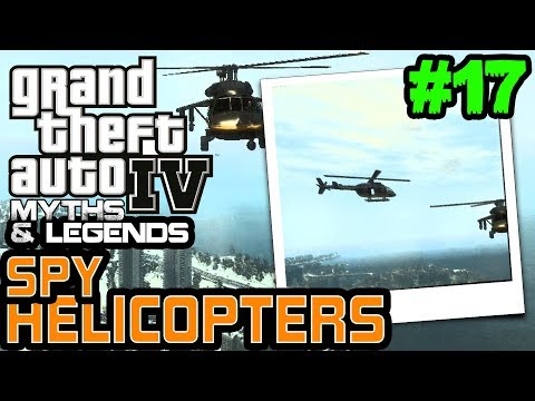 GTA 4   Myths & Legends   Myth #17   Spy Helicopters
