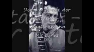 Der Junge mit der Gitarre - Schattenmann (Lyriks)