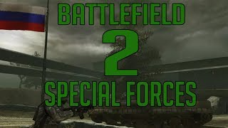 Battlefield 2 Special Forces | Гауптсмотр