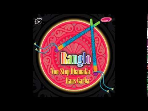 Dholida Tu Evo - Ranglo (Ashit, Hema & Alap Desai)