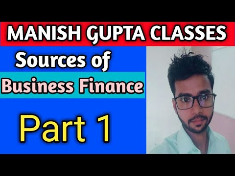 Sources of business finance part-1 class 11