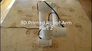 3D Printed Robot Arm - Part 2