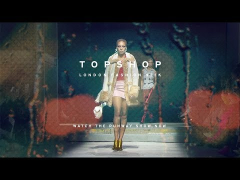Topshop London Fashion Week | The Full Topshop Runway Show September 2017