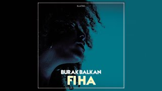 Arabic Remix - Fi Ha ( Burak Balkan Remix ) #ArabicVocalMix Mp3